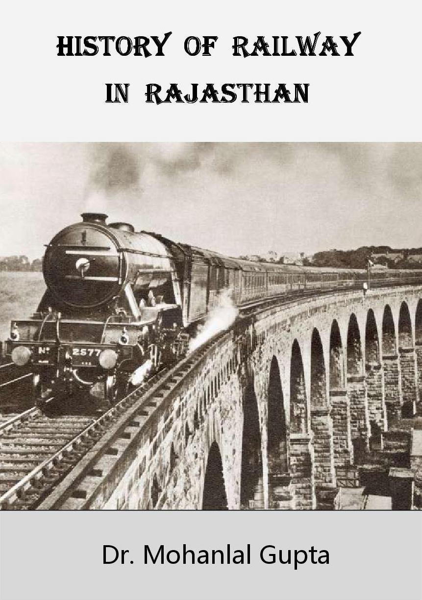 HISTORY OF RAIL IN RAJASTHAN