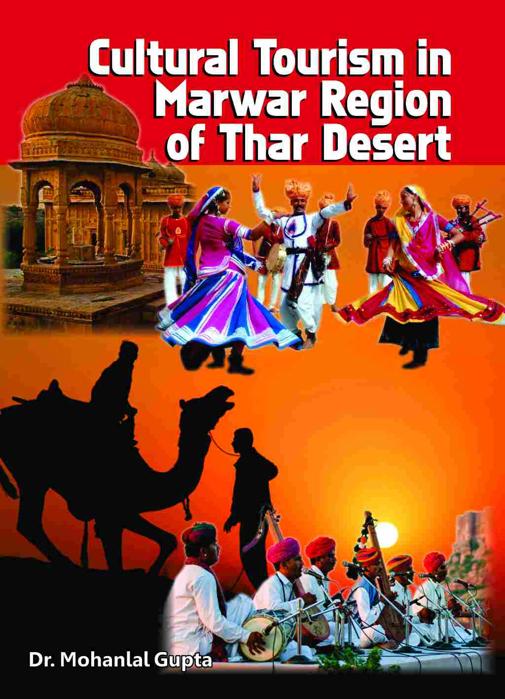 CULTURAL TOURISM IN MARWAR REGION OF THAR DESERT